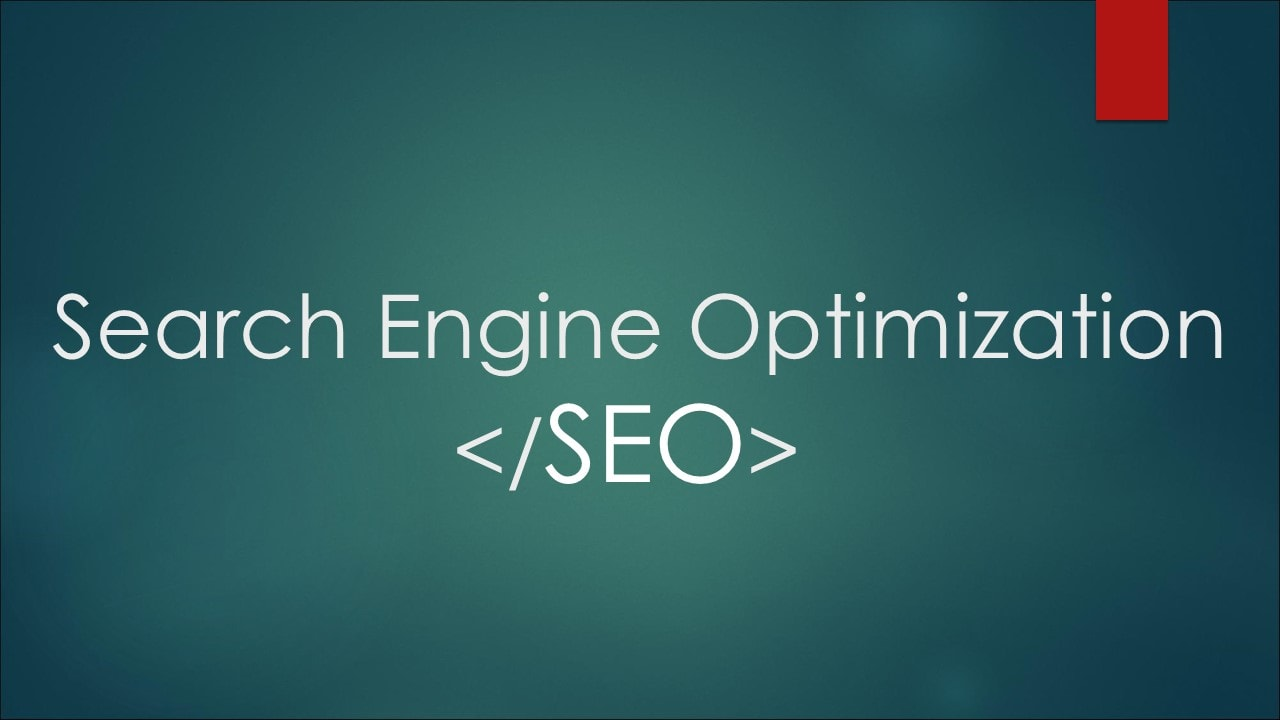 Why You Need Search Engine Optimization